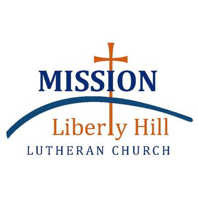 Mission Liberty Hill Lutheran Church Sermons
