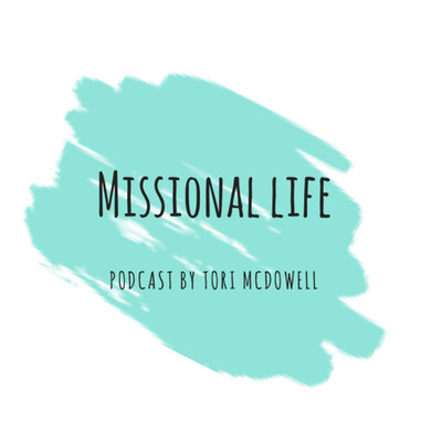 Missional Life podcast