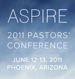 ASPIRE | 2011 PASTORS' CONFERENCE | Audio Podcast