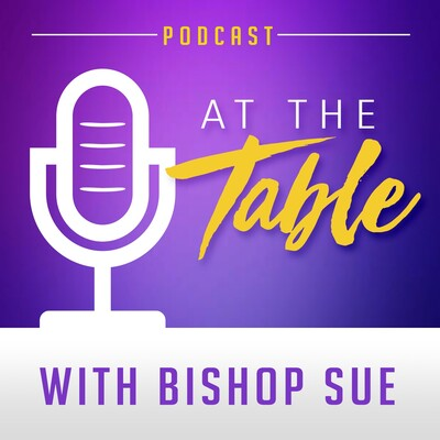 At the Table with Bishop Sue