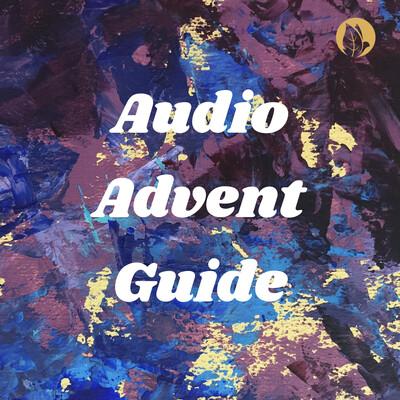 Audio Advent Guide