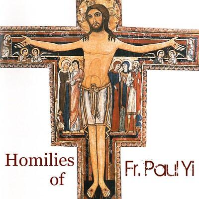 Audio Homilies of Fr Paul Yi