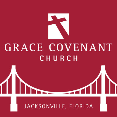Grace Covenant Church Sermons