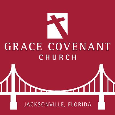 Grace Covenant Church Sermons