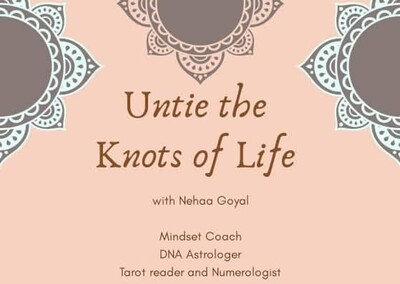 Untie the knots of Life