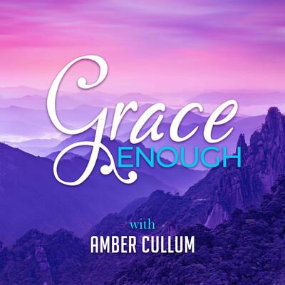 Grace Enough Podcast