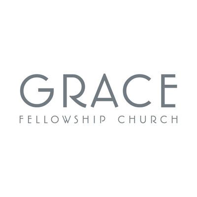 Grace Fellowship Church Sermons