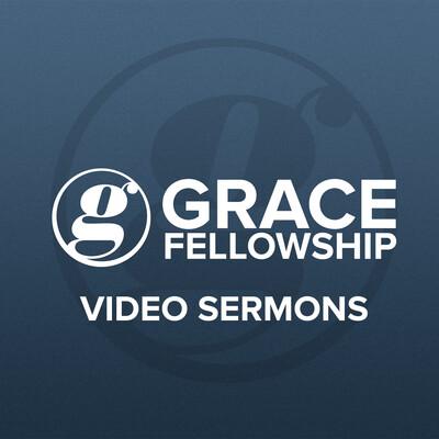 Grace Fellowship Saskatoon HD Video Sermons