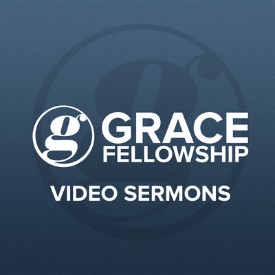 Grace Fellowship Saskatoon HD Video Sermons