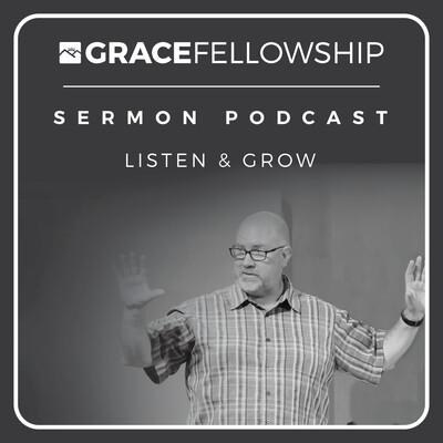 Grace Fellowship | Duarte (Audio)