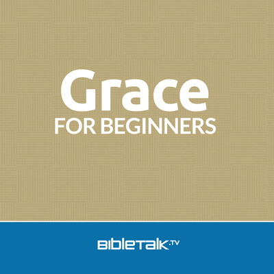 Grace for Beginners