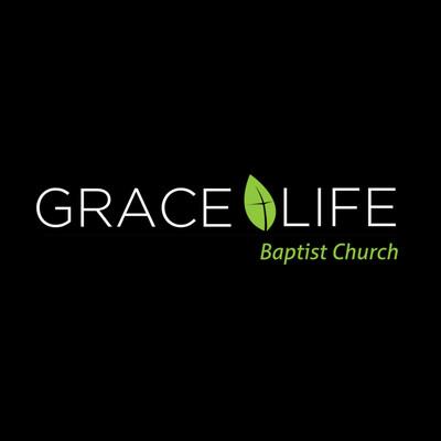 Grace Life Baptist Church Podcast