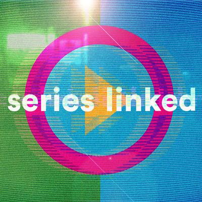 Series Linked