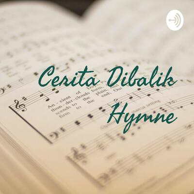 Cerita Dibalik Hymne