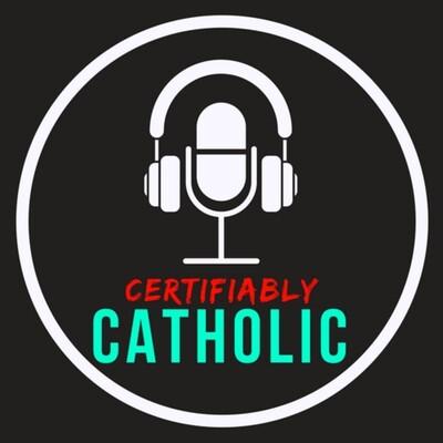Certifiably Catholic