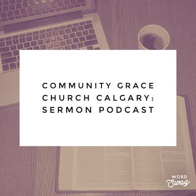 CGC Calgary - Sermons