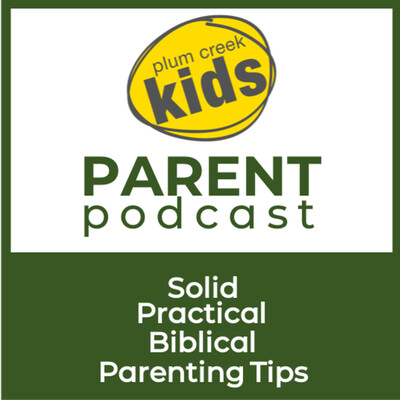 Plum Creek Kids Parent Podcast