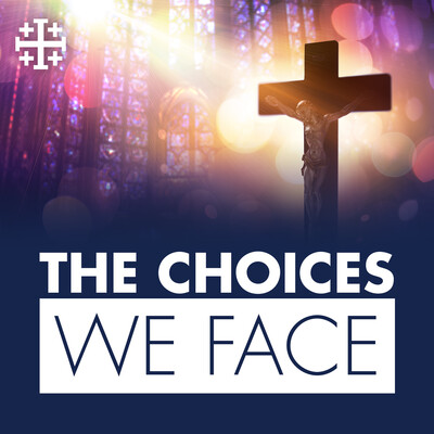 """Renewal Ministries: """"The Choices We Face"""""""