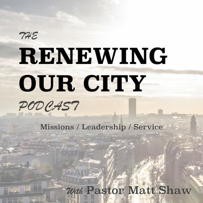 Renewing Our City