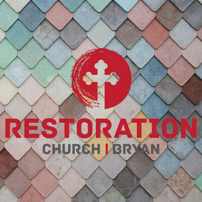 Restoration Church Bryan