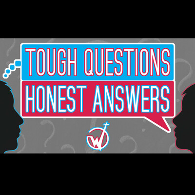 Tough Questions / Honest Answers from Wallace Memorial Baptist Church