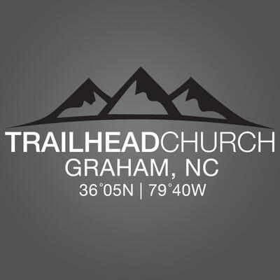 Trailhead Church - Graham, NC