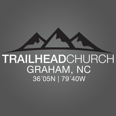 Trailhead Church - Graham, NC