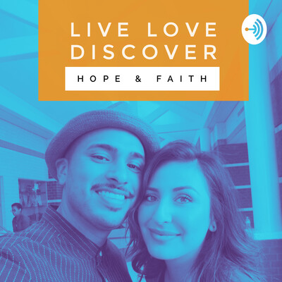 Live Love Discover: Purpose & Power