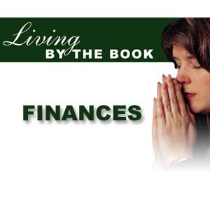 Living By The Book - Finances - CBN.com - Audio Podcast