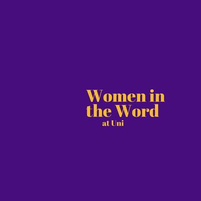 Women in the Word at Uni