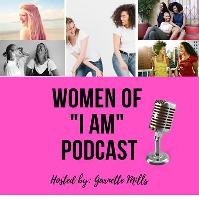 "Women of ""I am"" podcast"