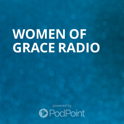 Women Of Grace Radio