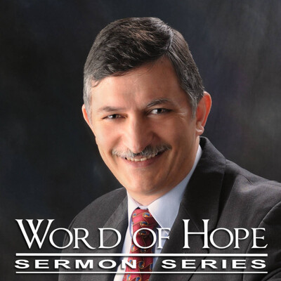 Word of Hope Sermon Series Podcast