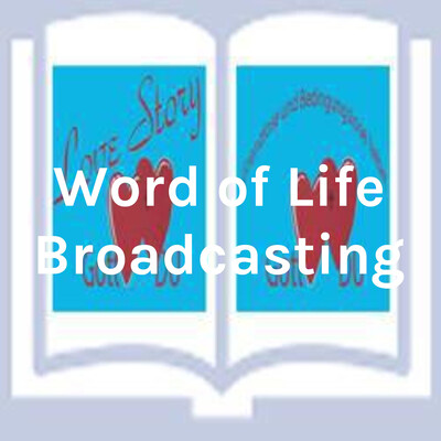 Word of Life Broadcasting