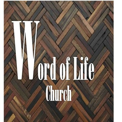 Word of Life Church sermons