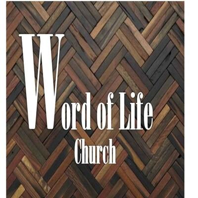 Word of Life Church sermons