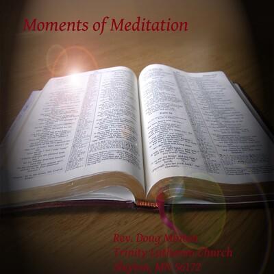 Moments of Meditation