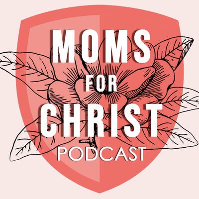 Moms for Christ Podcast - United Faith Church