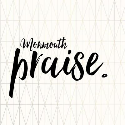 Monmouth Praise