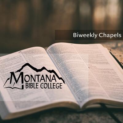 Montana Bible College Chapels