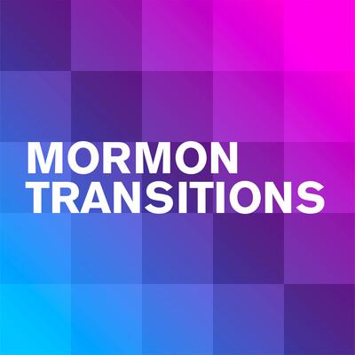 Mormon Transitions