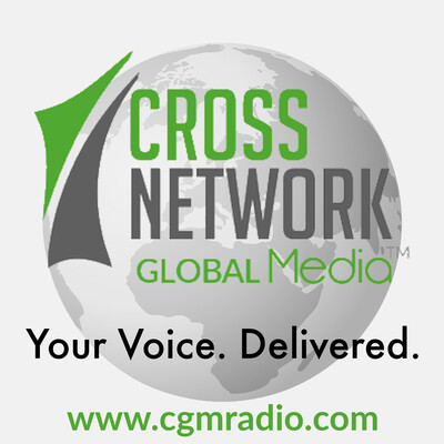 CGM Radio - CrossNetwork Global Media