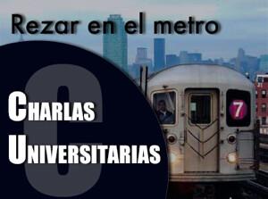 Charlas universitarias | Rezar en el metro