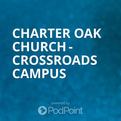 Charter Oak Church - Crossroads Campus