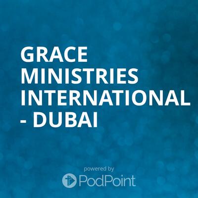 Grace Ministries International - Dubai
