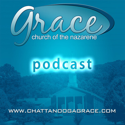 Grace Nazarene Podcast