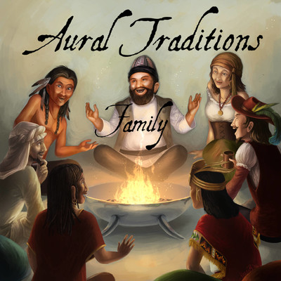 Aural Traditions Family - Family-friendly anthology of audio drama stories