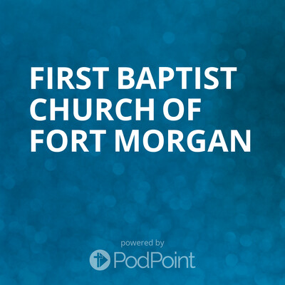 FIrst Baptist Church of Fort Morgan