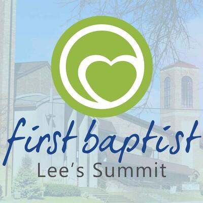 First Baptist Church of Lee's Summit Sermons