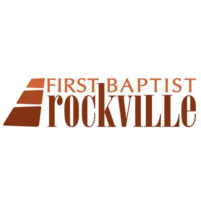 First Baptist Church of Rockville Sermons